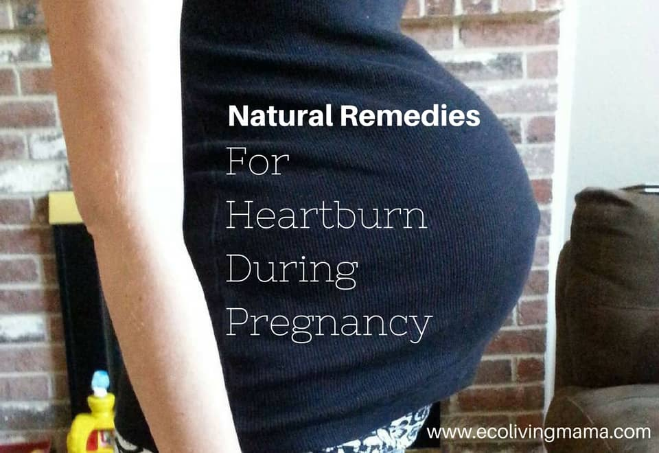 natural remedies for pregnancy heartburn