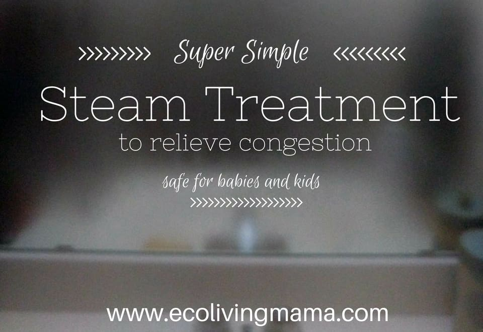 naturally relieve congestion with steam treatment safe for kids