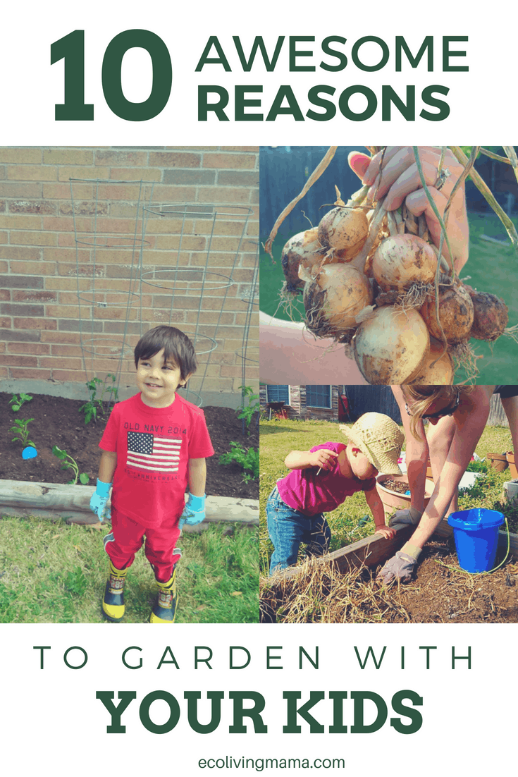 10 Awesome Reasons to Start a Garden with your Kids. #garden #backyard #vegetable_gardening #gardening