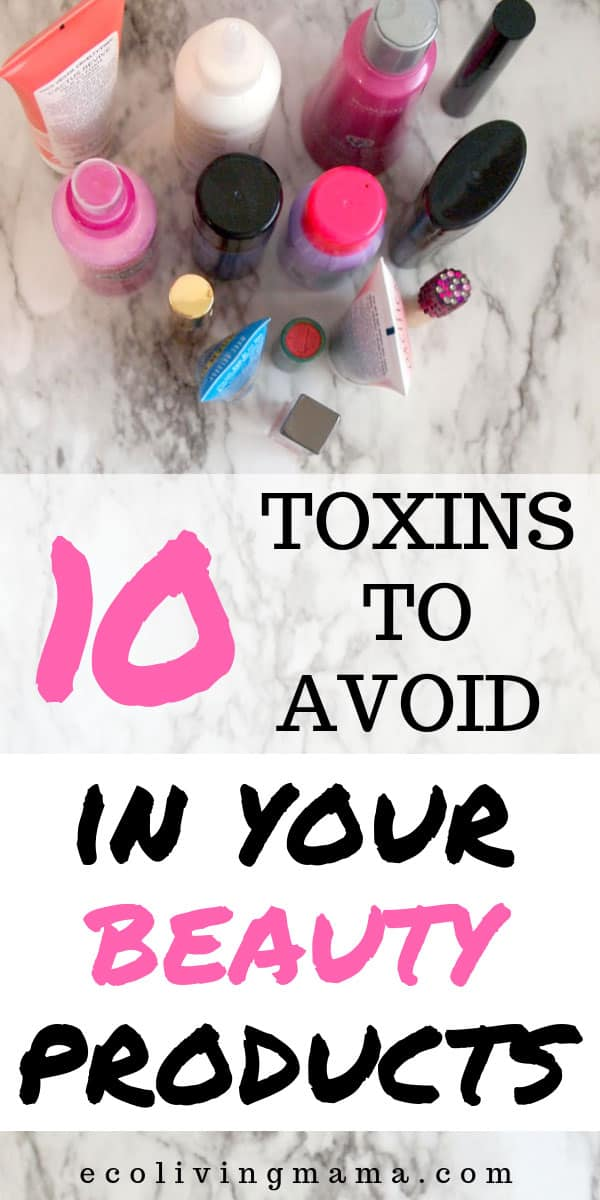 Do you know what's in your beauty products? Skincare, beauty and personal products are often filled with toxic chemicals that are completely unnecessary. Find out what to avoid and why you should care. #cleanbeauty #nontoxic #healthybeauty #naturalskincare #naturalbeauty