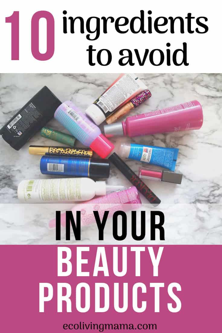 10 toxic ingredients to avoid in beauty products