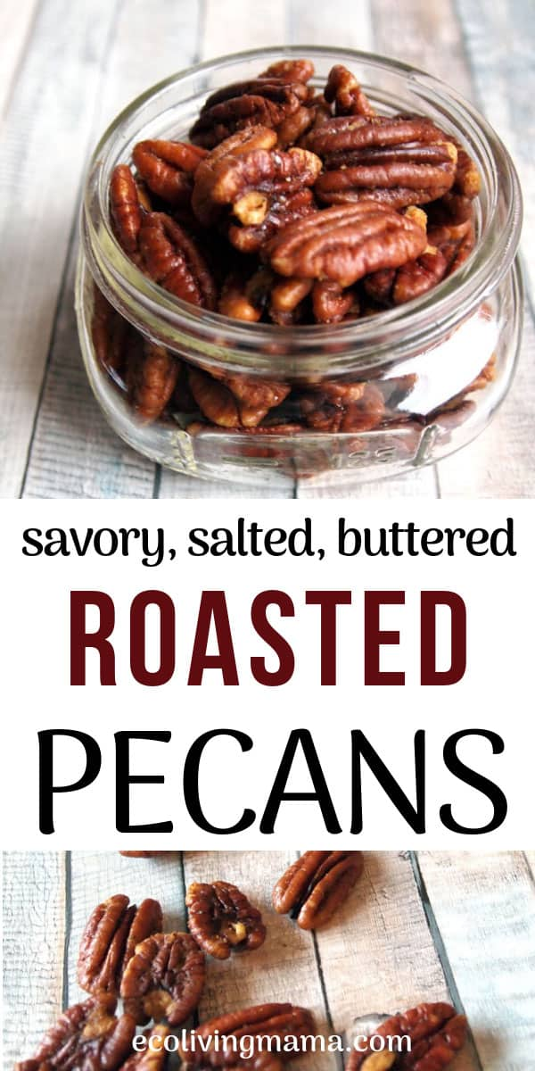 savory buttered roasted pecans