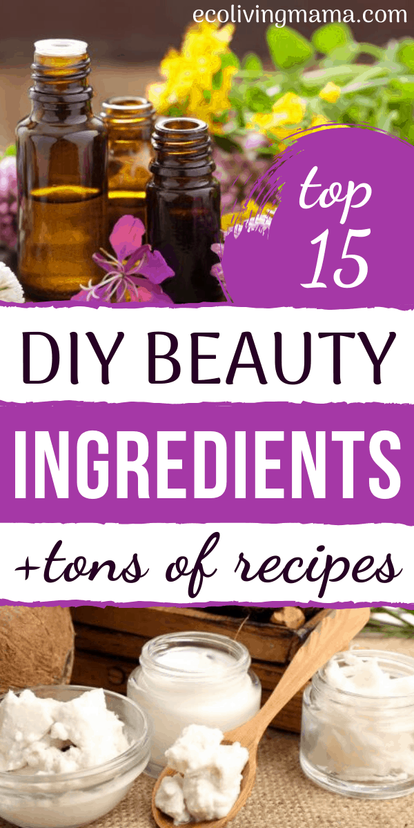 best diy ingredients for homemade beauty products